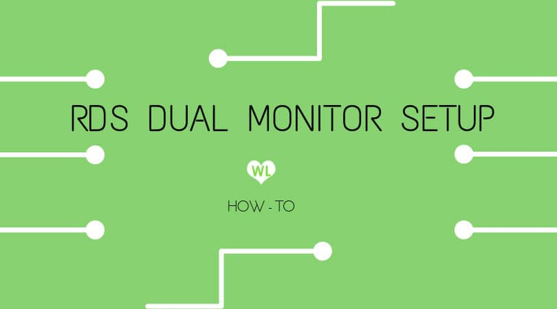 how-to-use-dual-monitor-in-remote-desktop-connection