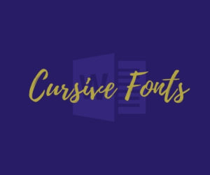 10+ Best Cursive Fonts In Word & Install More For Free
